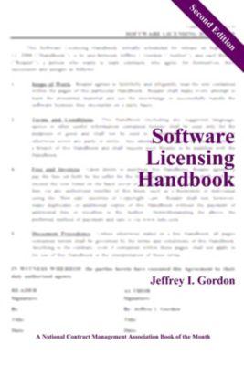 Software Licensing Handbook: Second Edition, Jeffrey I. Gordon