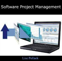Software Project Management, Lise Pollack