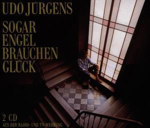 Sogar Engel Brauchen Glück, Udo Jürgens