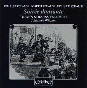 Soiree Dansante/Tritsch-Tratsch-Polka/Walzer/+, Wildner, J.Strauss Ensemble der Wsy