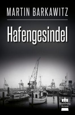 Soko Hamburg - Ein Fall für Heike Stein: Hafengesindel, Martin Barkawitz