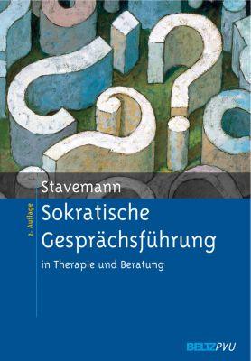 Sokratische Gesprächsführung in Therapie und Beratung, Harlich H. Stavemann