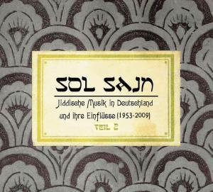 Sol Sayn Vol.2 Jiddische Musik In Deutschland, Diverse Interpreten