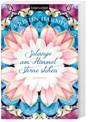 Solange am Himmel Sterne stehen, Kristin Harmel