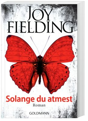 Solange du atmest, Joy Fielding