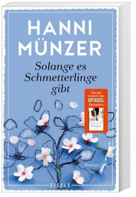 Solange es Schmetterlinge gibt, Hanni Münzer