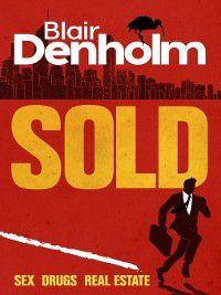 Sold, Blair Denholm