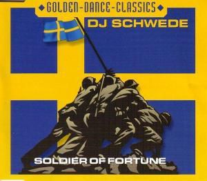Soldier Of Fortune, Dj Schwede