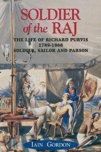 Soldier Of The Raj, Iain Gordon