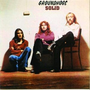 Solid, Groundhogs