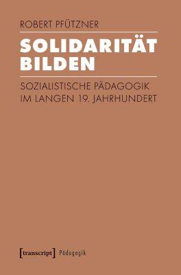 Solidarität bilden - Robert Pfützner pdf epub