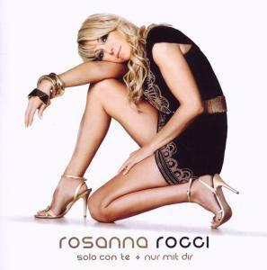 Solo Con Te-Nur Mit Dir, Rosanna Rocci