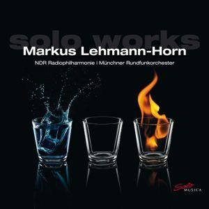 Solo Works, Markus Lehmann-Horn