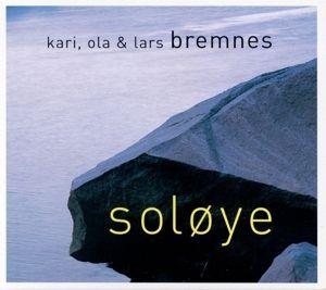 Solöye, Kari,Ola & Lars Bremnes