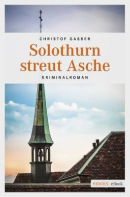 Solothurner Kantonspolizei: Solothurn streut Asche, Christof Gasser