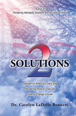 Solutions 2, Carolyn LaDelle Bennett