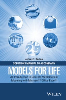 Solutions Manual to Accompany Models for Life, Jeffrey T. Barton