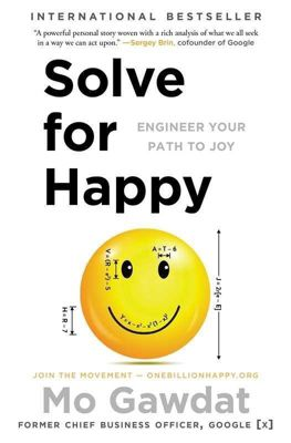 Solve for Happy, Mo Gawdat