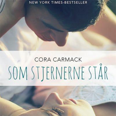 Som stjernerne står (uforkortet), Cora Carmack