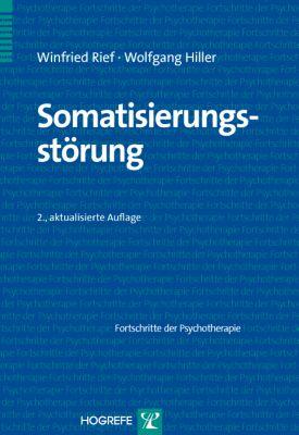 Somatisierungsstörung, Winfried Rief, Wolfgang Hiller