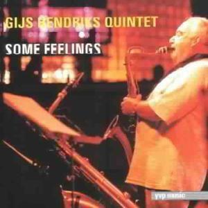 Some Feelings, Gijs Quintet Hendriks