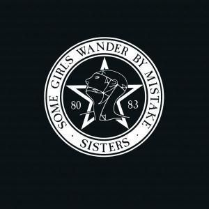 Some Girls Wander By Mistake, The Sisters Of Mercy
