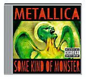 Some kind of Monster, Metallica