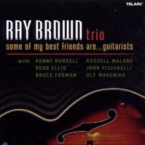 Some Of My Best Friends Are..., Ray Trio Brown