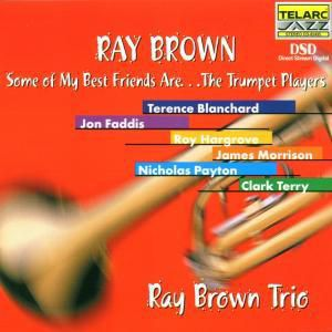 Some Of My Best Friends Are..., Ray Brown