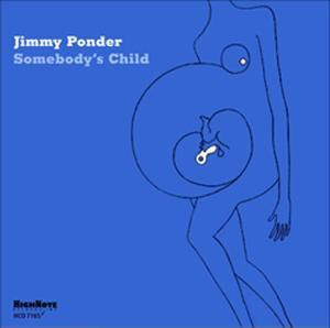 Somebody S Child, Jimmy Ponder