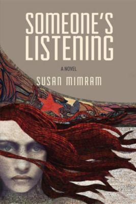 Someone's Listening, Susan Mimram