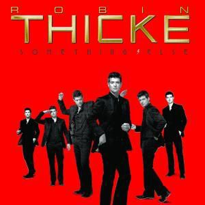 Something Else, Robin Thicke
