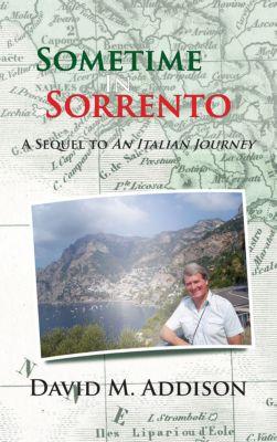 Sometime in Sorrento, David M. Addison