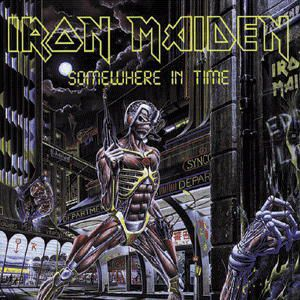 Somewhere In Time, Iron Maiden