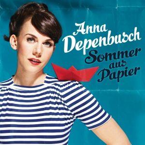 Sommer aus Papier, Anna Depenbusch