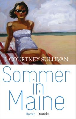 Sommer in Maine - J. Courtney Sullivan  