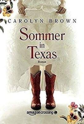 Sommer in Texas, Carolyn Brown