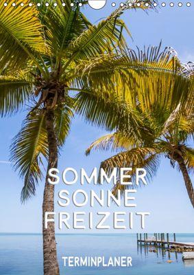 Sommer, Sonne, Freizeit / Terminplaner (Wandkalender 2019 DIN A4 hoch), Melanie Viola