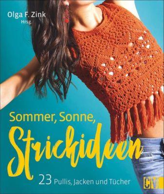 Sommer, Sonne, Strickideen - Olga F. Zink |