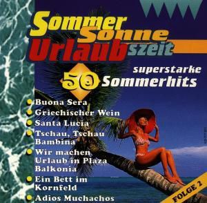 Sommer, Sonne, Urlaubszeit Folge 2, Diverse Interpreten