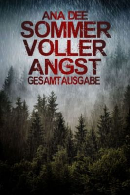 Sommer voller Angst, Ana Dee