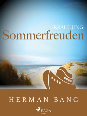 Sommerfreuden, Herman Bang