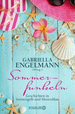 Sommerfunkeln - Gabriella Engelmann |