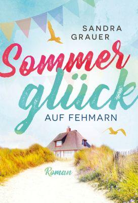 Sommerglück auf Fehmarn, Sandra Grauer