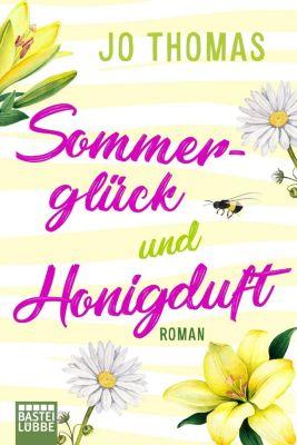 Sommerglück und Honigduft - Jo Thomas |