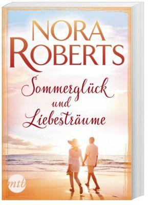 Sommerglück und Liebesträume - Nora Roberts  