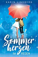 Sommerherzen im Regen, Karin Lindberg
