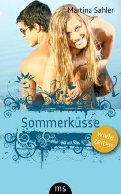 Sommerküsse, Martina Sahler