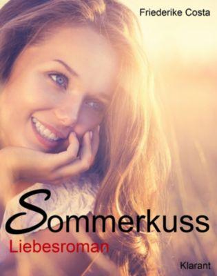 Sommerkuss! Liebesroman, Angeline Bauer, Friederike Costa