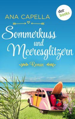 Sommerkuss und Meeresglitzern, Ana Capella